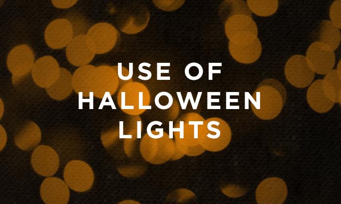 Use of Halloween Lights