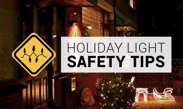 Holiday light safety tips