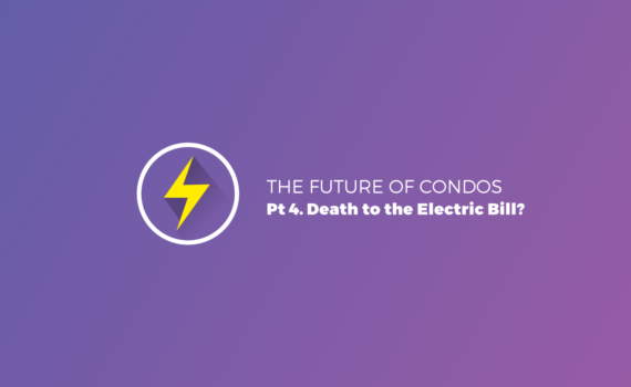 The Future of Condos, pt 4 Death to the electric bill?