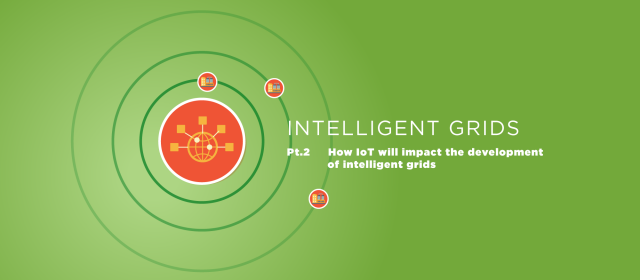 Intelligent grids pt 2, the impact of IoT