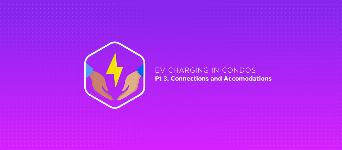 Video: EV Charging in Condos: Connections and Accommodations