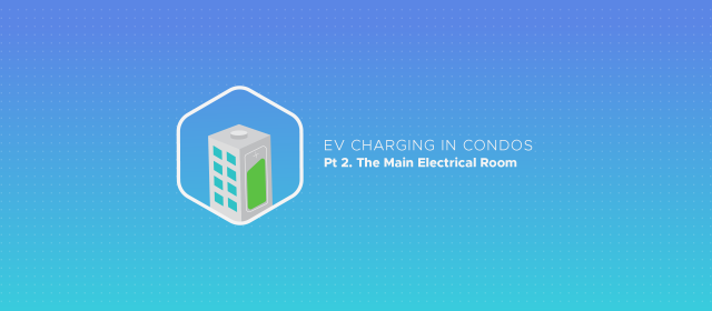 Video: EV Charging in Condos: The Main Electrical Room