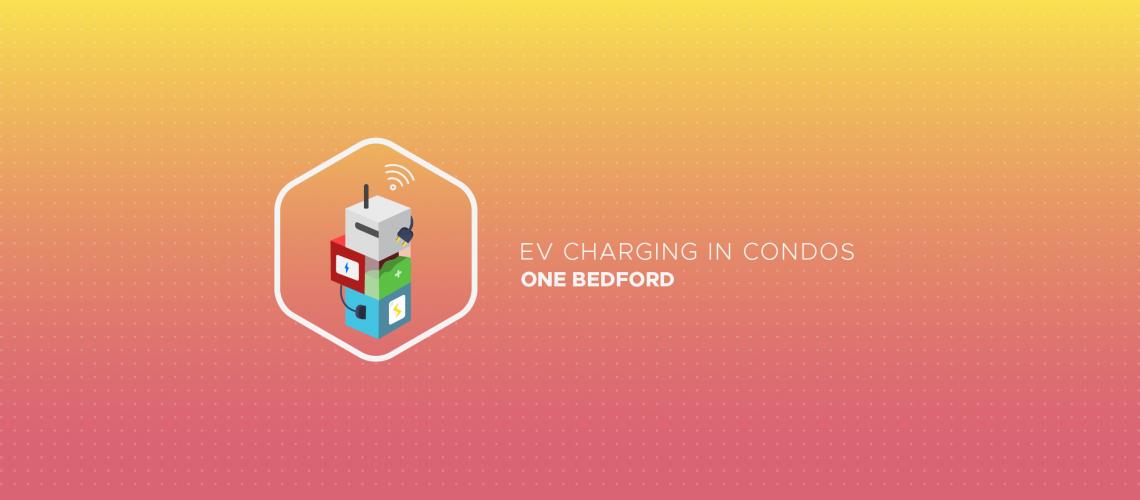 EV Charging in Condos: One Bedford